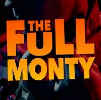 Get ready for 'The Full Monty,' and btw, the 'Monty' is full!