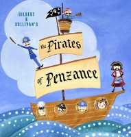 Pirates of Penzance sail in for a raucous, uproarious ROH run