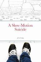 Rochester author pens first novel 'A Slow-Motion Suicide,' to hold live reading