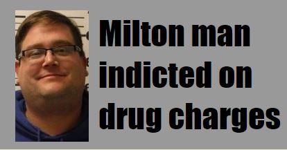 Arrest followed long probe by drug task force, Milton Police